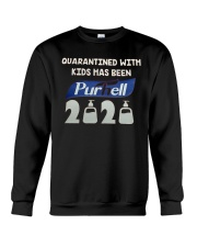 Quarantined with kids has been purhell 2020 Crewneck Sweatshirt thumbnail