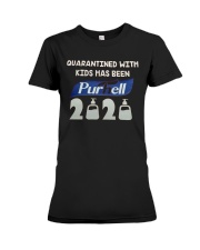 Quarantined with kids has been purhell 2020 Premium Fit Ladies Tee thumbnail