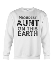 proudest aunt on this earth shirt Crewneck Sweatshirt thumbnail
