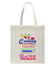 QUILTING IS A SPORT Tote Bag thumbnail