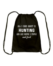 ALL I CARE ABOUT HUNTING Drawstring Bag thumbnail