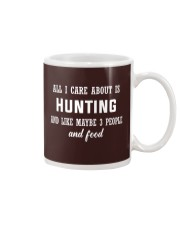ALL I CARE ABOUT HUNTING Mug thumbnail