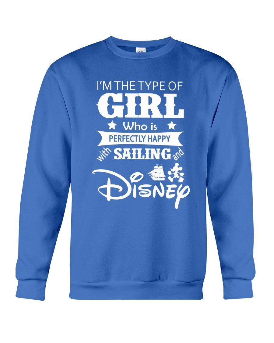 Sailing - I'm The Type Of Girl Crewneck Sweatshirt