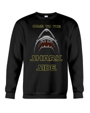 COME TO THE SHARK SIDE Crewneck Sweatshirt tile