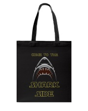 COME TO THE SHARK SIDE Tote Bag tile
