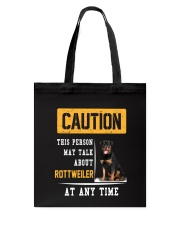 THIS PERSON MAY TALK ABOUT ROTTWEILER AT ANY TIME Tote Bag thumbnail