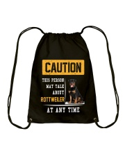 THIS PERSON MAY TALK ABOUT ROTTWEILER AT ANY TIME Drawstring Bag thumbnail
