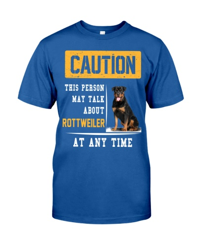 THIS PERSON MAY TALK ABOUT ROTTWEILER AT ANY TIME