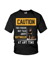 THIS PERSON MAY TALK ABOUT ROTTWEILER AT ANY TIME Youth T-Shirt thumbnail