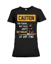 THIS PERSON MAY TALK ABOUT ROTTWEILER AT ANY TIME Premium Fit Ladies Tee thumbnail