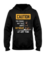 THIS PERSON MAY TALK ABOUT ROTTWEILER AT ANY TIME Hooded Sweatshirt thumbnail