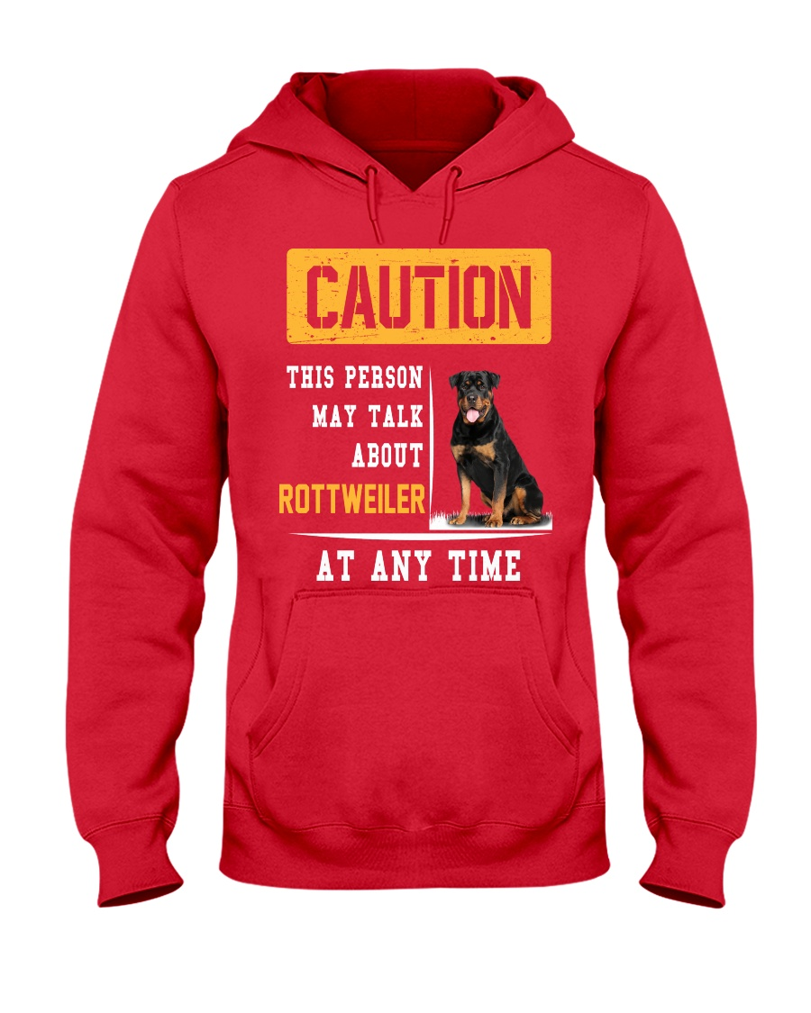 THIS PERSON MAY TALK ABOUT ROTTWEILER AT ANY TIME Hooded Sweatshirt
