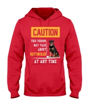 THIS PERSON MAY TALK ABOUT ROTTWEILER AT ANY TIME Hooded Sweatshirt front