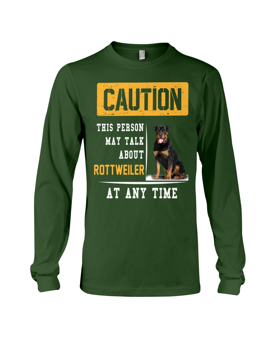 THIS PERSON MAY TALK ABOUT ROTTWEILER AT ANY TIME Long Sleeve Tee