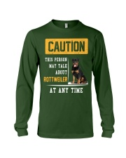 THIS PERSON MAY TALK ABOUT ROTTWEILER AT ANY TIME Long Sleeve Tee front