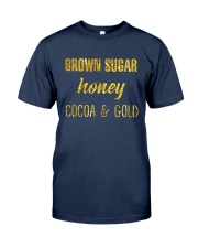 BROWN SUGER - HONEY - COCOA n GOLD Classic T-Shirt front