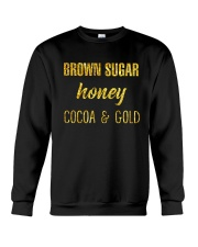 BROWN SUGER - HONEY - COCOA n GOLD Crewneck Sweatshirt thumbnail
