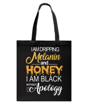 I'M DRIPPING MELANIN AND HONEY Tote Bag thumbnail
