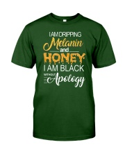 I'M DRIPPING MELANIN AND HONEY Classic T-Shirt front
