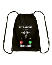 MY PATIENT IS CALLING Drawstring Bag thumbnail