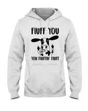 FLUFF YOU Hooded Sweatshirt thumbnail