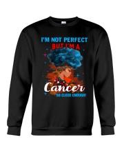 CANCER CLOSE ENOUGH TO PERFECT Crewneck Sweatshirt thumbnail