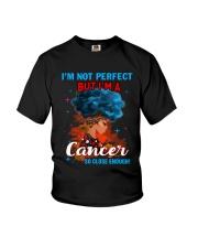 CANCER CLOSE ENOUGH TO PERFECT Youth T-Shirt thumbnail