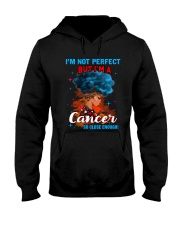 CANCER CLOSE ENOUGH TO PERFECT Hooded Sweatshirt thumbnail