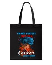 CANCER CLOSE ENOUGH TO PERFECT Tote Bag thumbnail