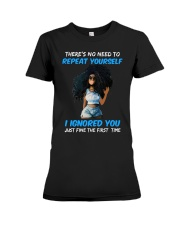 I IGNORED YOU Premium Fit Ladies Tee thumbnail