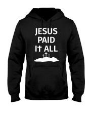 JESUS PAID IT ALL Hooded Sweatshirt thumbnail