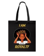 I AM ROYALTY Tote Bag thumbnail