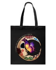 I LOVE BUTTERFLY TO THE MOON AND BACK Tote Bag thumbnail