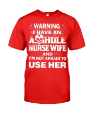 WARNING MY NURSE Classic T-Shirt front