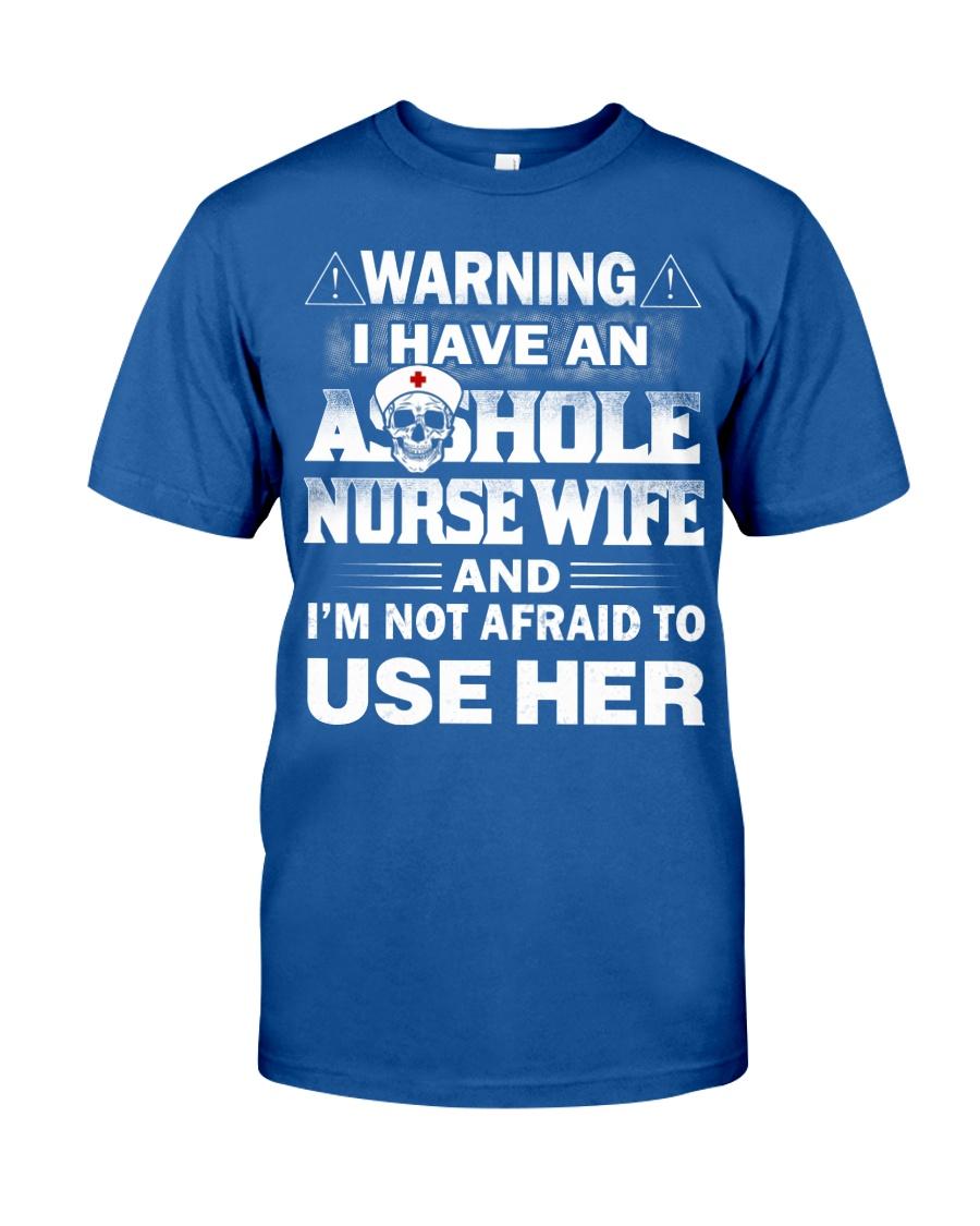 WARNING MY NURSE Classic T-Shirt