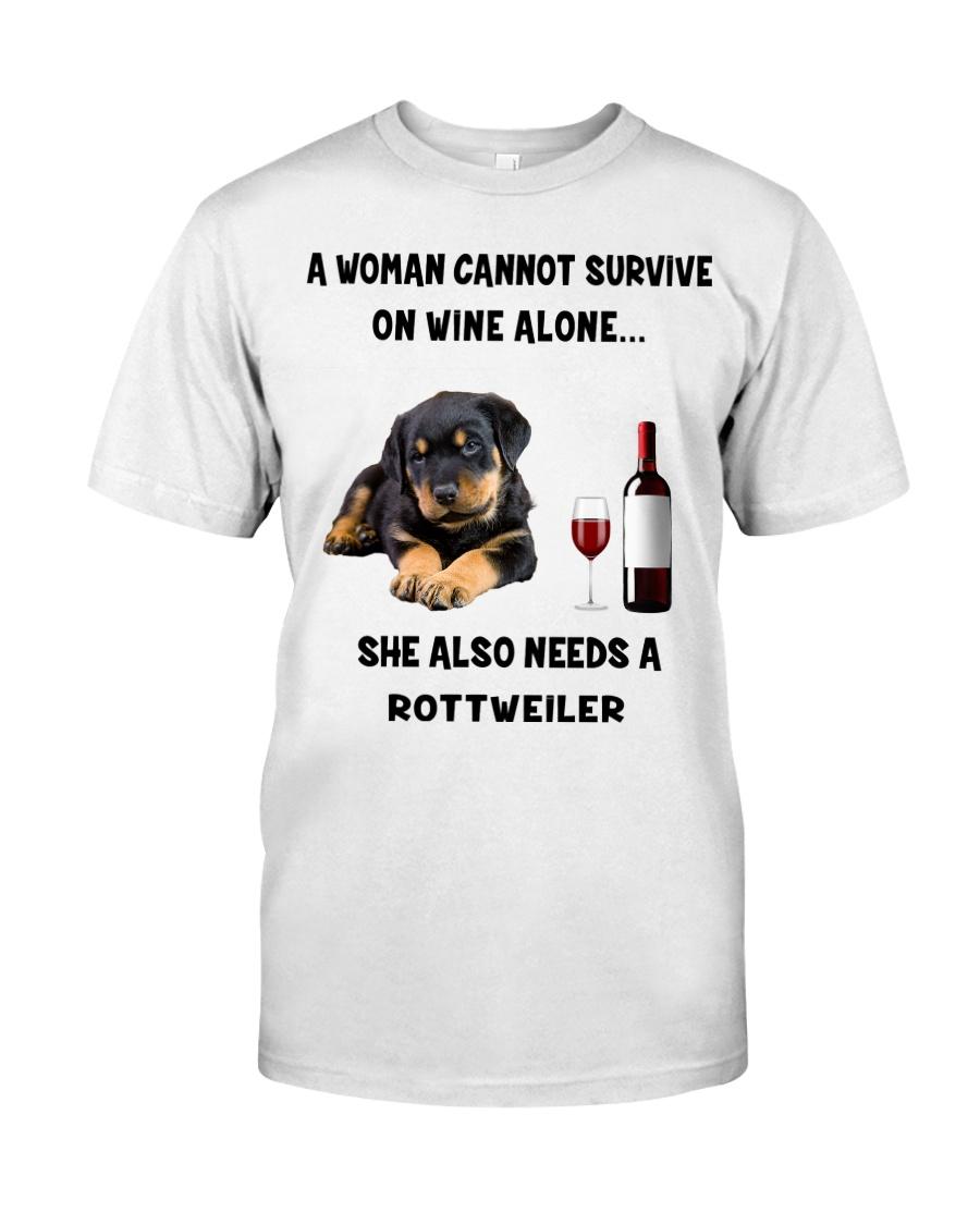 SHE ALSO NEEDS A ROTTWEILER Classic T-Shirt