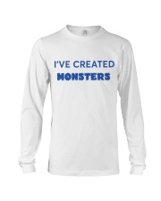 I'VE CREATED MONSTERS Long Sleeve Tee tile