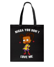 YOU DON'T LOVE ME Tote Bag thumbnail