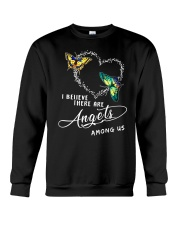I BELIEVE THERE ARE ANGELS Crewneck Sweatshirt thumbnail