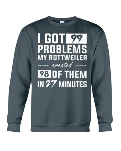 MY ROTTWEILER CREATED 98 PROBLEMS