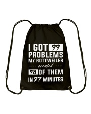MY ROTTWEILER CREATED 98 PROBLEMS Drawstring Bag thumbnail