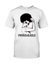 UNBREAKABLE Classic T-Shirt front