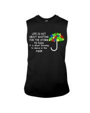 LIFE IS NOT ABOUT WAITING FOR THE STORM Sleeveless Tee thumbnail