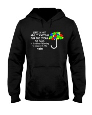 LIFE IS NOT ABOUT WAITING FOR THE STORM Hooded Sweatshirt thumbnail