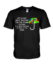 LIFE IS NOT ABOUT WAITING FOR THE STORM V-Neck T-Shirt thumbnail