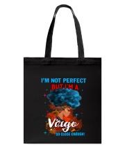 VIRGO CLOSE ENOUGH TO PERFECT Tote Bag thumbnail