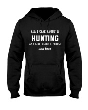 ALL I CARE ABOUT HUNTING AND BEER Hooded Sweatshirt thumbnail