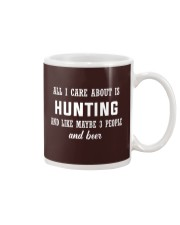 ALL I CARE ABOUT HUNTING AND BEER Mug tile