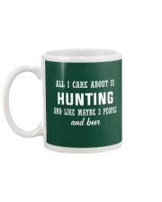 ALL I CARE ABOUT HUNTING AND BEER Mug back