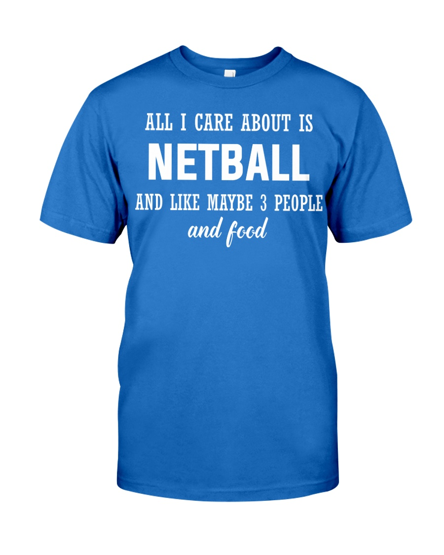 ALL I CARE NETBALL Premium Fit Mens Tee